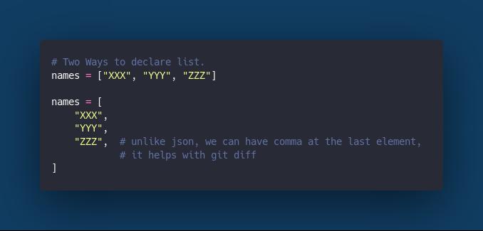 Multi Line list declaration.