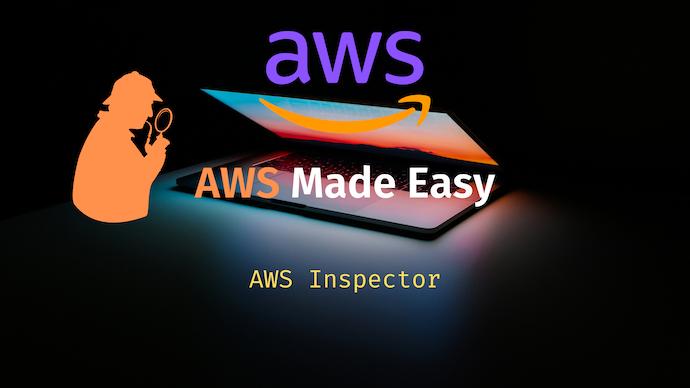 AWS Made Easy | AWS Inspector